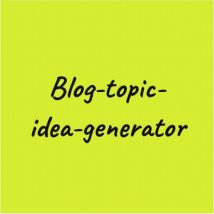 blog-topic-idea-generator